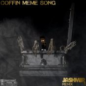 Coffin Meme Song